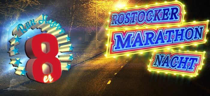 Rostocker Marathon Nacht Run Happy 8er