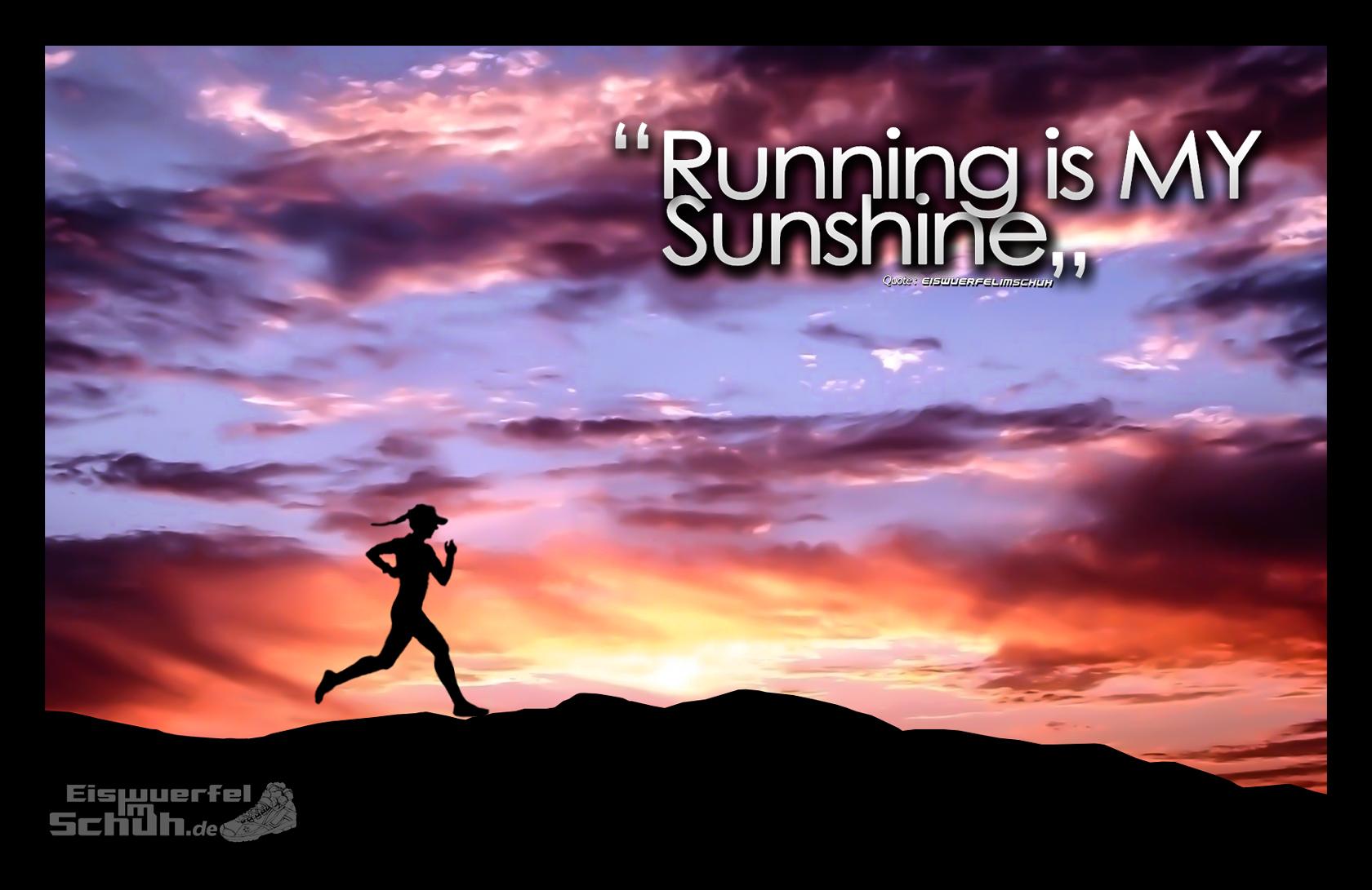 EISWUERFELIMSCHUH Motivation RUNNING IS MY SUNSHINE (1)