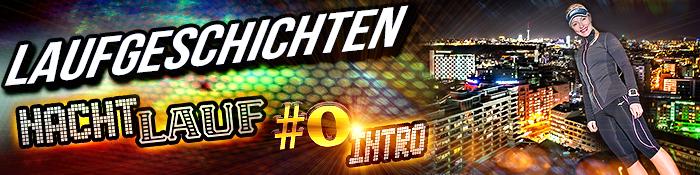 EISWUERFELIMSCHUH - Nacht Lauf 0 Stadt Night Run INTRO Banner Header (2)