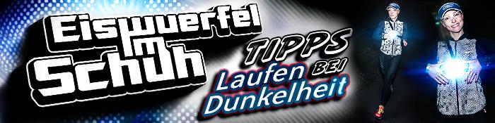 EISWUERFELIMSCHUH - Laufen Bei Dunkelheit TIPPS Banner Header