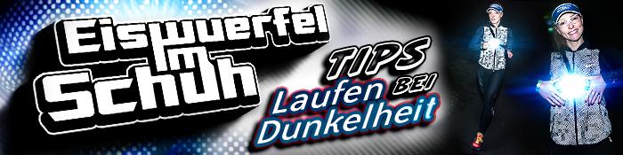 EISWUERFELIMSCHUH - Laufen Bei Dunkelheit TIPS Banner Header